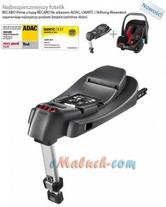 Recaro - baza isofix do fotelika Privia 0-13 kg oraz Optia 9-18 kg